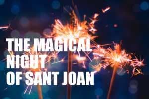 The Magical NIght of Sant Joan