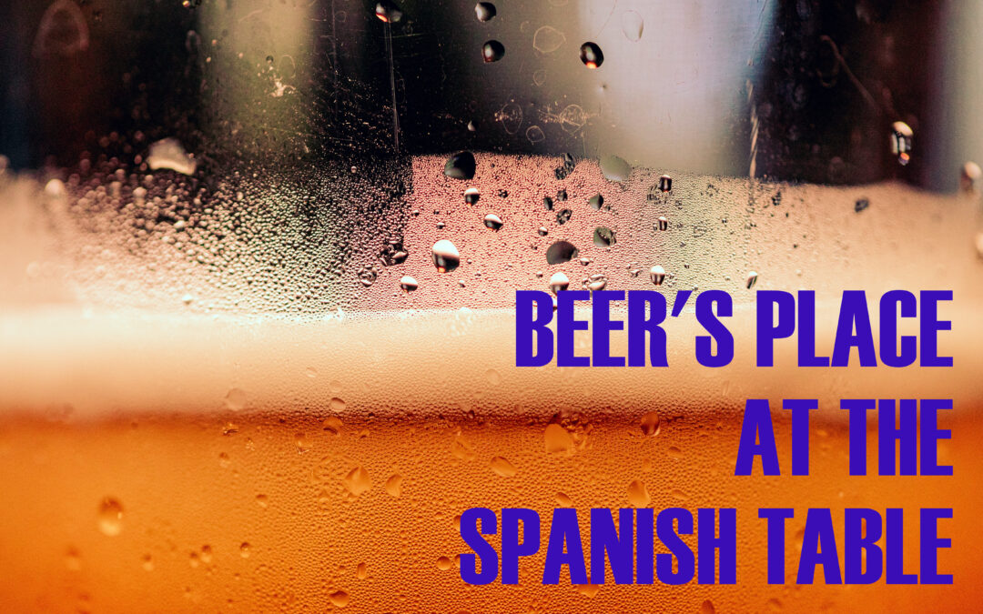Beer's place at the Spanish table