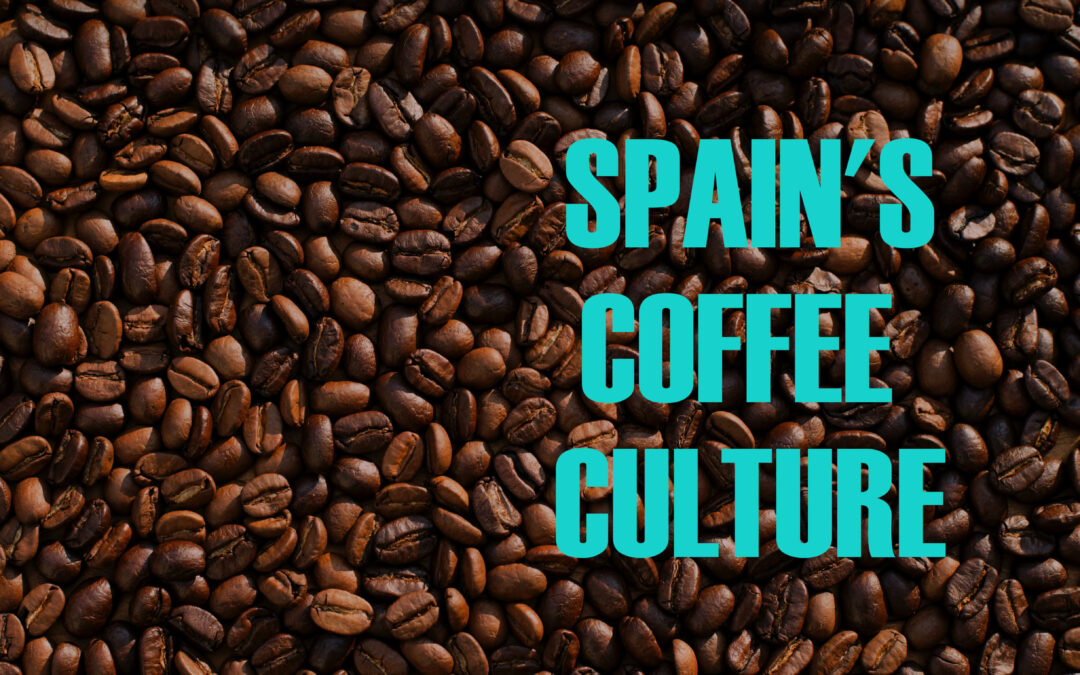 Spain's Coffee Culture