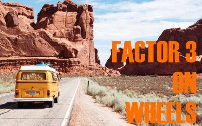 Factor 3 On Wheels